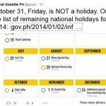 October 31,2014 is not a Holiday in the Philippines