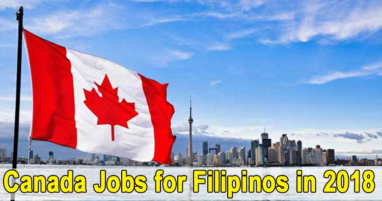 Canada Jobs for Filipinos, Available Positions, and Accredited