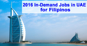 2016 In-Demand Jobs in Dubai Abu Dhabi UAE for Filipinos