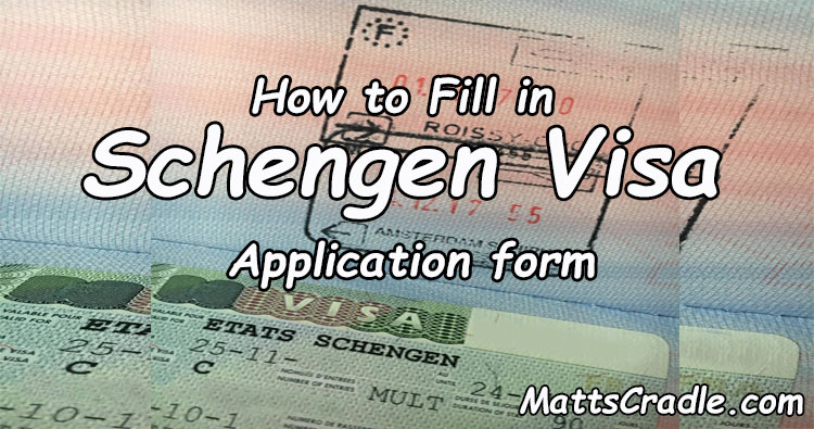how to fill out schengen visa application